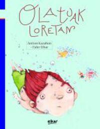 Olatuak Loretan - Antton Kazabon Amigorena / Eider Eibar Zugazabeitia (il.