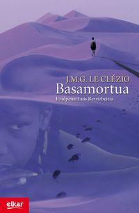 Basamortua - Jean-Marie Gustave Le Clezio
