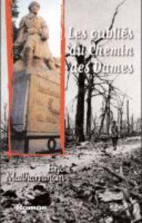 Oublies Du Chemin Des Dames, Les - Eric Mailharrancin
