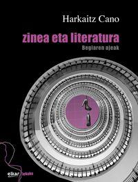 Zinea Eta Literatura - Begiaren Ajeak - Harkaitz Cano Jauregi