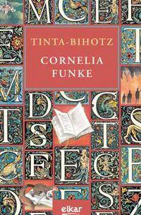 Tinta-Bihotz - Cornelia Funke