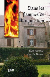 DANS LES FLAMMES DE L'INQUISITION