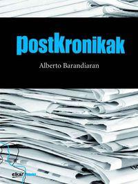 Postkronikak - Alberto Barandiaran Amillano