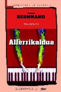 Alferrikaldua - Thomas Bernhard