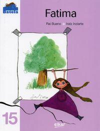 Fatima - Rai  Bueno Errandonea  /  Iratz   Inziarte (il. )