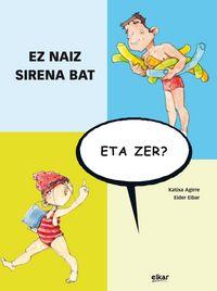 Ez Naiz Sirena Bat, Eta Zer ? - Katixa Agirre Miguelez