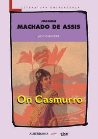 On Casmurro - Joaquim Mª Machado De Assis