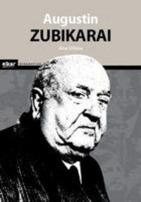 augustin zubikarai - Ana Urkiza Ibaibarriaga