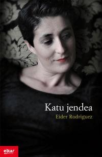 Katu Jendea - Eider Rodriguez Martin