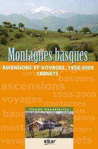 MONTAGNES BASQUES - ASCENSIONS ET VOYAGES 1958-2008 - CARNETS