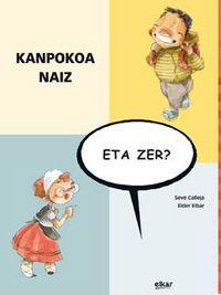 Kanpokoa Naiz, Eta Zer? - Seve Calleja Perez / Eider Eibar (il. )
