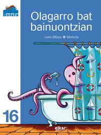 Olagarro Bat Bainuontzian - Leire Bilbao Barruetabeña / Jose Mari Morcillo (il. )