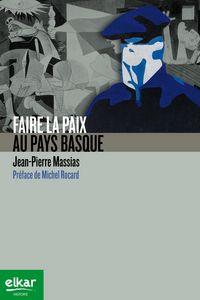 FAIRE LA PAIX AU PAYS BASQUE