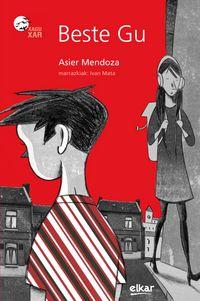 Beste Gu - Asier Mendoza Etxabe