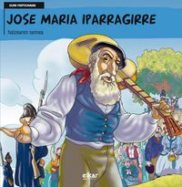 Jose Maria Iparragirre - Haizearen Semea - Pako Aristi Urtuzaga / J. C. Nazabal (il. )
