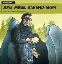 Jose Migel Barandiaran - Herria Bihotzean Zuen Jakintsua - J. M. Olaizola Lazkano / (TXILIKU) / J. C. Nazabal (il. ) / J. A. Lopetegi Brit (il. )
