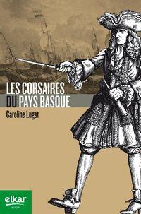 CORSAIRES DU PAYS BASQUE, LES