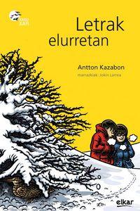 Letrak Elurretan - Antton  Kazabon Amigorena  /  Jokin   Larrea Zabalo (il. )