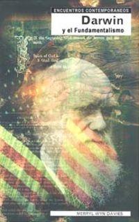 Darwin Y El Fundamentalismo - Merryl Wyn Davies