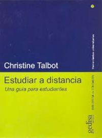 Estudiar A Distancia - Una Guia Para Estudiantes - Christine Talbot