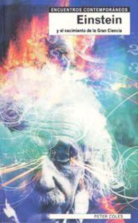 Einstein Y El Nacimiento De La Gran Ciencia - Peter Coles