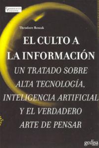 El culto a la informacion - Theodore Roszak