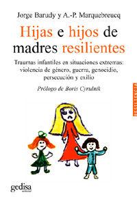 Hijas E Hijos De Madres Resilientes - Jorge Barudy