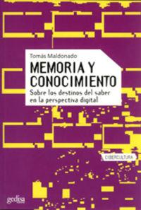 Memoria Y Conocimiento - Tomas Maldonado