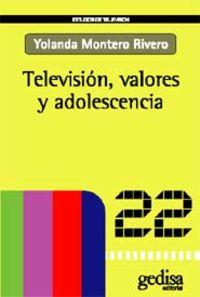 Television, Valores Y Adolescencia - Yolanda Montero Rivero