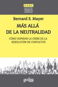 Mas Alla De La Neutralidad - Bernard Mayer