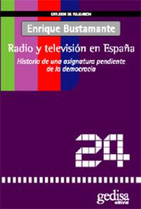 Radio Y Television En España - Enrique Bustamante