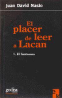 PLACER DE LEER A LACAN, EL