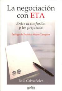 La negociacion con eta - Raul Calvo Soler