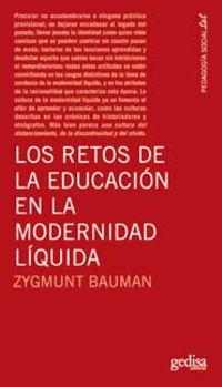 RETOS DE LA EDUCACION EN LA MODERNIDAD LIQUIDA, LOS