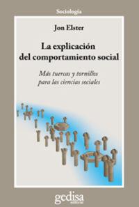 EXPLICACION DEL COMPORTAMIENTO SOCIAL, LA