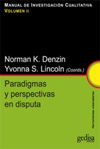 Paradigmas Y Perspectivas En Disputa - Norman K. Denzin / Yvonna S. Lincoln