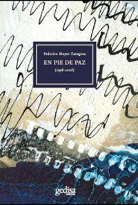 En Pie De Paz - Federico Mayor Zaragoza