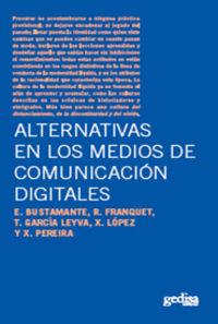 ALTERNATIVAS EN LOS MEDIOS DE COMUNICACION DIGITALES