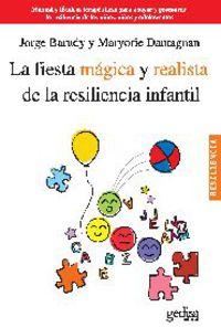 FIESTA MAGICA Y REALISTA DE LA RESILIENCIA INFANTIL, LA