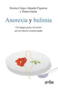 Anorexia Y Bulimia - Rosina  Crispo  /  Eduardo   Figueroa  /  Diana  Guelar