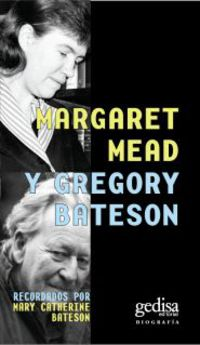 Margaret Meady Gregory Bateson - Mary Catherine Bateson