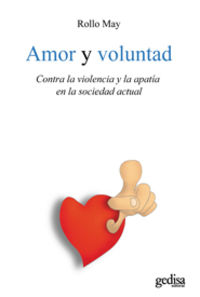 Amor Y Voluntad - Rollo May