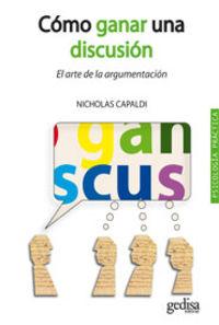 Como Ganar Una Discusion - Nicholas Capaldi