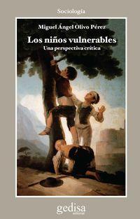 NIÑOS VULNERABLES, LOS - UNA PERSPECTIVA CRITICA