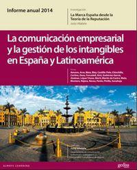 COMUNICACION EMPRESARIAL Y LA GESTION DE LOS INTANGIBLES EN ESPAÑA Y LATINOAMERICA