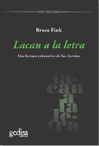 Lacan A La Letra - Una Lectura Exhaustiva De Los Escritos - Bruce Fink