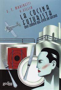 La cocina futurista - F. T. Marinetti