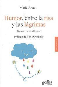 Humor, Entre La Risa Y Las Lagrimas - Marie Anaut