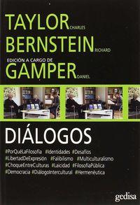Dialogos - Taylor - Bernstein - Daniel Gamper / Richard Bernstein / Charles Taylor