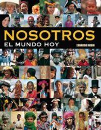 Nosotros - El Mundo Hoy - Eduardo Rubio